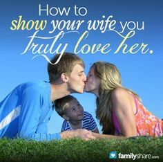 A message from a housewife to all husbands: How to show your wife you truly love her