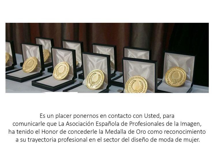 quiero compartir con todos que la marca de moda Susana Escribano, ha sido galardonada con la Medalla de Oro como reconocimiento a su trayectoria  profesional en el sector del diseño de la moda de mujer, galardon concedido por La Asociación Española de Profesionales de la Imagen. Nos vamos a Madrid el dia 29 a recogerlo, todo un honor..¡¡