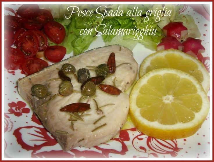 Pesce Spada alla griglia con Salamarigghiu