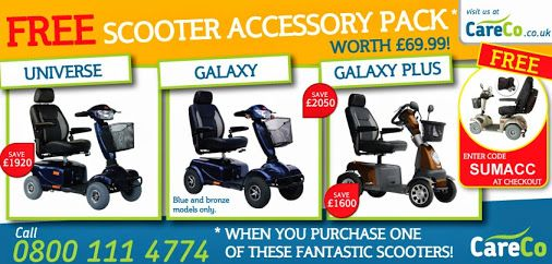 FREE Scooter Starter Pack!  When you buy the Van Os Universe, CareCo Galaxy or CareCo Galaxy Plus Mobility Scooter claim your FREE Scooter Starter Pack worth over £69.99  Call us Today on 0800 111 4774 and quote discount code SUMACC  If you'd like to buy online use discount code SUMACC when you checkout.