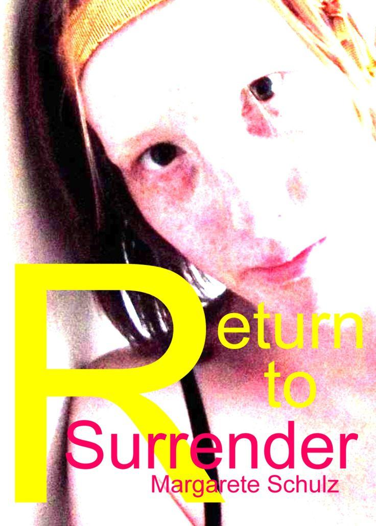 Return to Surrender - Margarete Schulz