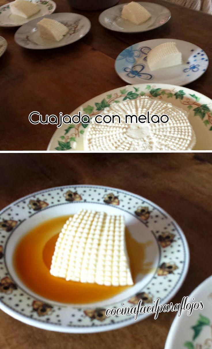 COCINA FÁCIL PARA FLOJOS: cuajada con melao