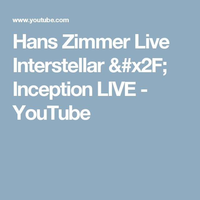 Hans Zimmer Live Interstellar / Inception LIVE - YouTube