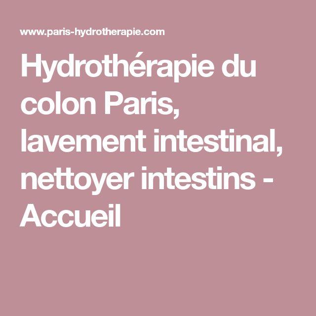 Hydrothérapie du colon Paris, lavement intestinal, nettoyer intestins - Accueil