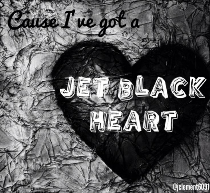 227 best Jet Black Heart<3 images on Pinterest | Jet black heart ...