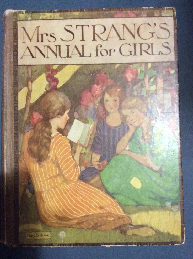 Mrs Strang's Annual for Girls. Publisher Humphrey Milford / Oxford 1923