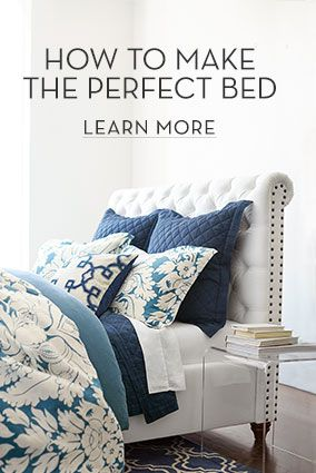 How To Make The Perfect Bed  Pottery Barn Bedding