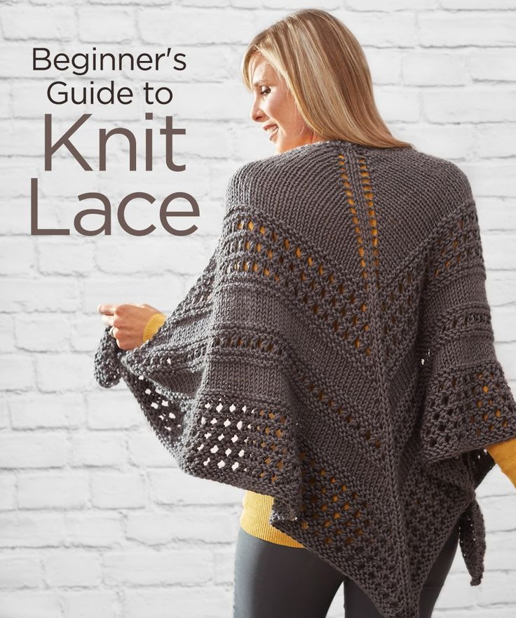 Beginner's Guide to Knit Lace -- It seems that many novice knitters balk at knitting lace, but I'm here to tell you that knitting lace does not have to be complicated or cumbersome! Don't get me wrong, some lace patterns are very complex, but new knitters can build their confidence and experience by starting with a few simple lace stitches and then move on to more complicated patterns.