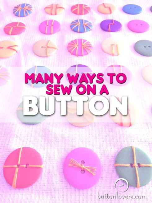 Helen plays with some 2 hole buttons and shows you how to sew them in many different ways!