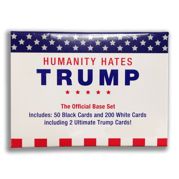 Humanity Hates Trump is an Expansion Pack to Cards Against Humanity, Humanity Hates Trump Base Set and Also Humanity Hates Hillary Too!