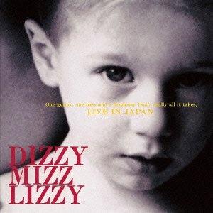 Dizzy Mizz Lizzy - Live in Japan