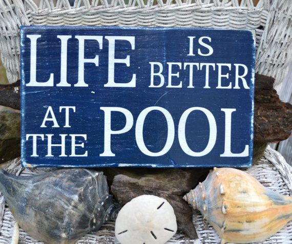 Swimming Pool Plaques Signs Wall Decor: Life Is Better At The Pool, Pool Sign, Outdoor Decor, Wood