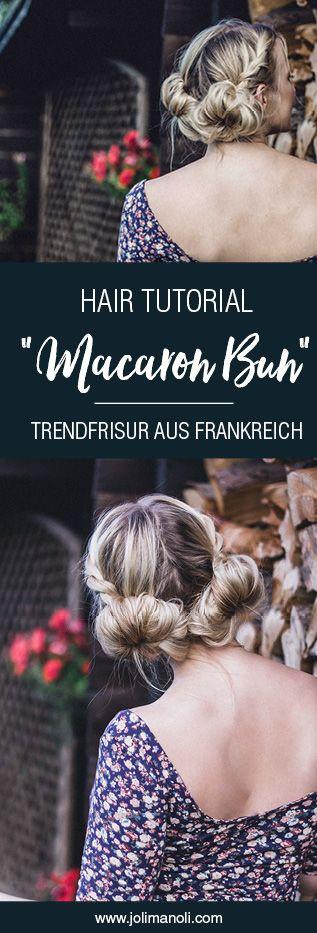 Die Trendfrisur 2017: Macaron-Buns bzw. Low Space Buns aus Frankreich. Perfekt für den Alltag - HAIR INSPIRATION