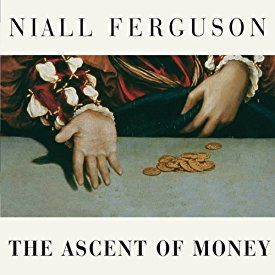 "Another must-listen from my #AudibleApp: ""The Ascent of Money: A Financial History of the World"" by Niall Ferguson, narrated by Simon Prebble."