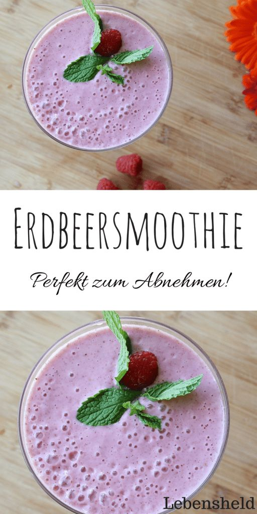 Erdbeersmoothie mit Haferflocken – Perfekt zum Abnehmen – Lebensheld – Low carb