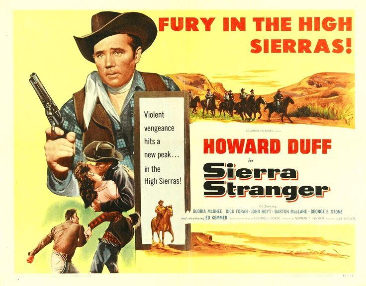 SIERRA STRANGER (1957) - Howard Duff - Gloria McGehee - Dick Foran - Directed by Lee Sholem - Columbia Pictures - Movie Poster.