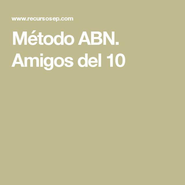 Método ABN. Amigos del 10