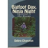 Bigfoot Day, Ninja Night (Kindle Edition)By Debra Chapoton