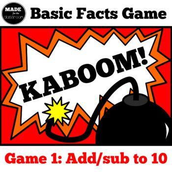 Kaboom! - Basic Facts Game (Addition and subtraction up to 10)