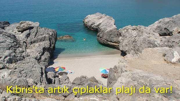 Kıbrıs'ta artık çıplaklar plajı !
