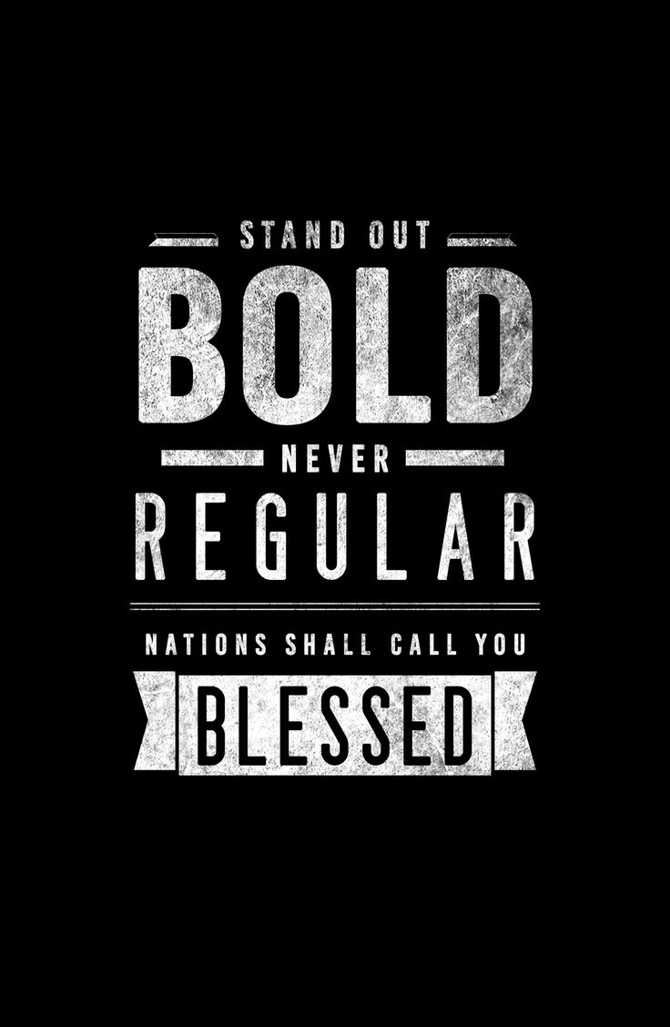 Stand out bold never regular  Design by ArtExplain #typography #photoshop #design #graphic #blessed