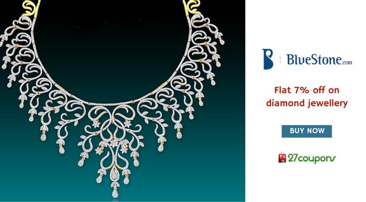 Buy diamond jewelries worth Rs.10000 & get flat 7% discount only @BlueStone.com http://27c.in/x8YH1 ‪#‎jewellery‬ For more #offers on #jewellery please visit 27coupons.com