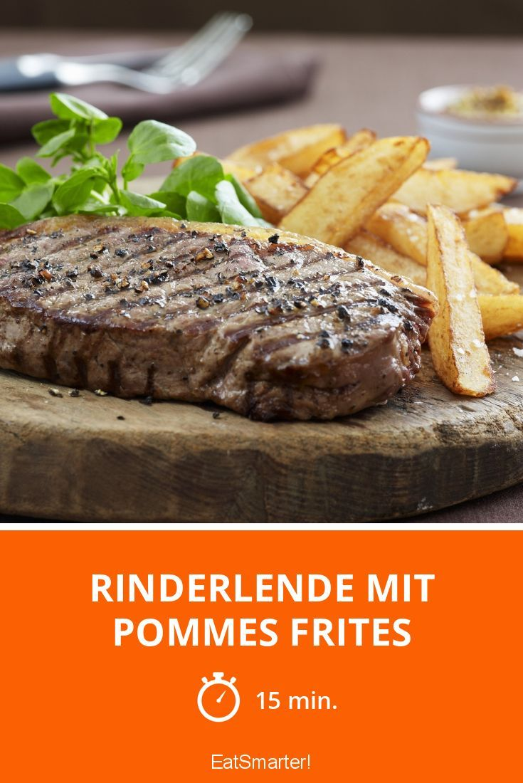 Rinderlende mit Pommes Frites - smarter - Zeit: 15 Min. | eatsmarter.de