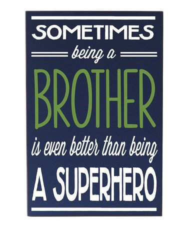 Navy & White 'Being a Brother...' Wall Sign by Vinyl Crafts #zulily #zulilyfinds
