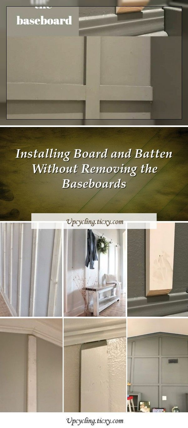 Installing Board And Batten Without Removing The Baseboards Baseboards Batten Board Installing Removing In 2020 Baseboards Board And Batten Batten