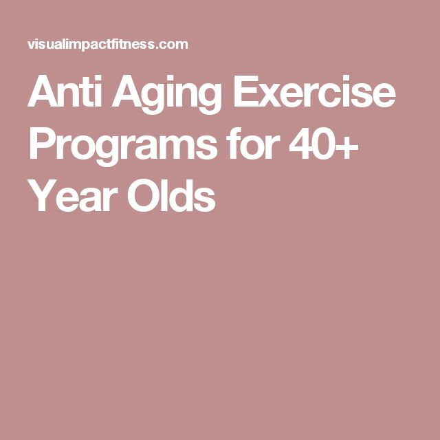 Anti Aging Exercise Programs for 40+ Year Olds