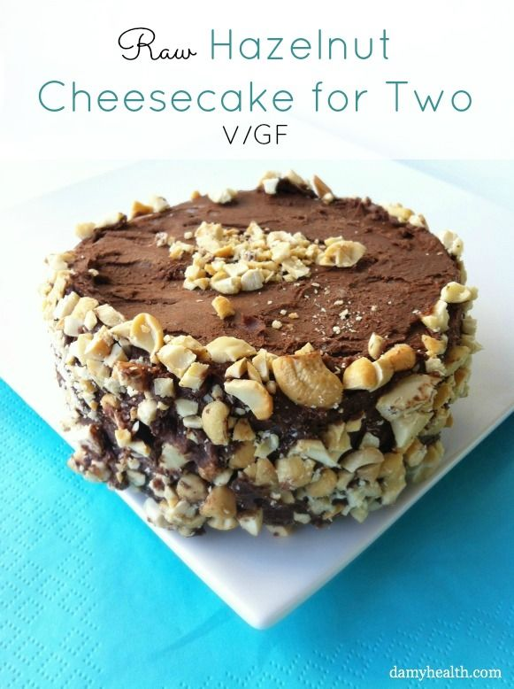 raw hazelnut cheesecake for two healthy hazelnut raw vegan healthy ...