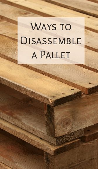 Disassembling a Pallet Easily For Crafting and Projects When using pallets for your projects, you will find that pallets are usually sturdily built and sometimes hard to disassemble. 3 methods.