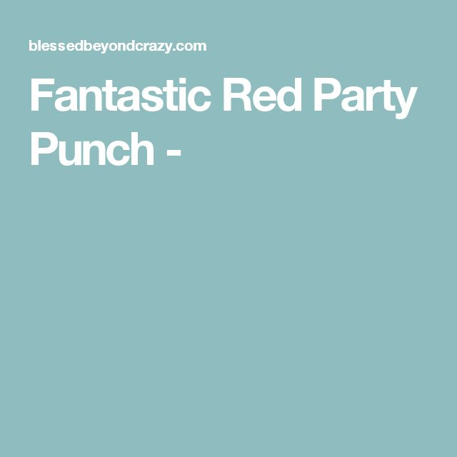 Fantastic Red Party Punch -