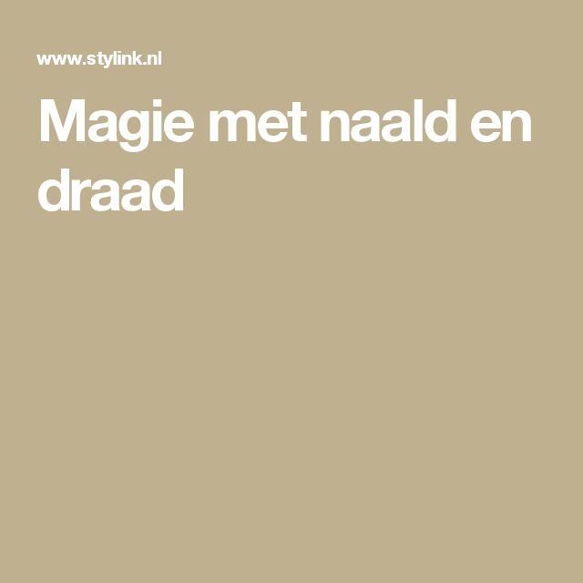 Magie met naald en draad