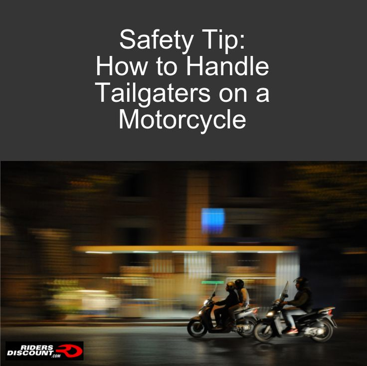 Tailgating: it happens all the time when driving a car, and it will certainly happen at some point while riding your motorcycle. Read our tips on how to safely handle the situation! #RidersDiscount #motorcycle #safety