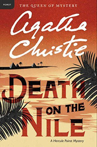 Death on the Nile: A Hercule Poirot Mystery (Hercule Poirot Mysteries) by Agatha Christie