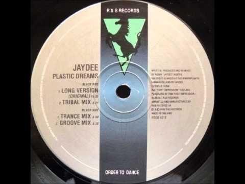 ▶ Jaydee - Plastic Dreams HQ (Original Long Version)