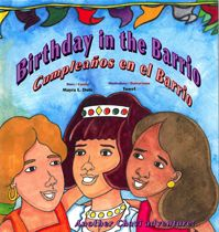 Birthday in the Barrio/ Cumpleaños en el Barrio Cover. Chavi proves that she can bring an entire community together for a heartfelt special event. #ELA #CommonCore #CCSS #literacy #readaloud