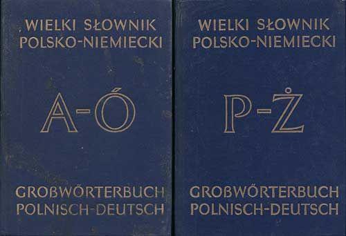 Wielki słownik polsko-niemiecki t.1/2, Jan Piprek, Julisz Ippoldt, Wiedza Powszechna, 1986, http://www.antykwariat.nepo.pl/wielki-slownik-polskoniemiecki-t12-p-906.html