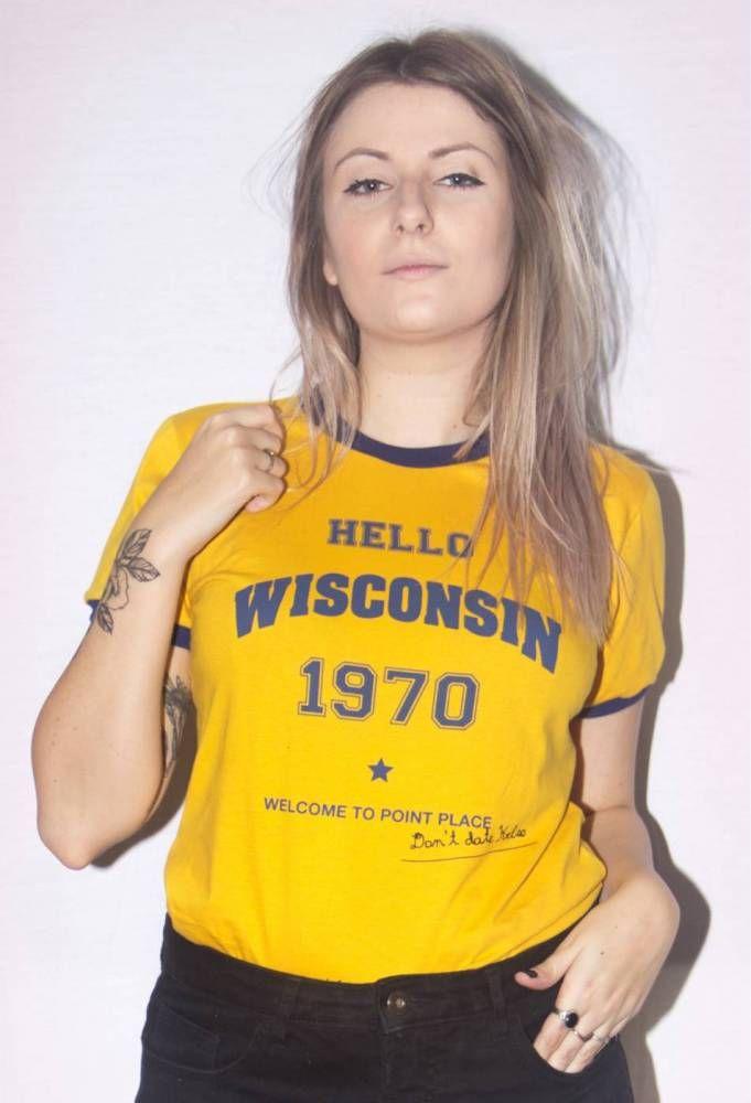 62504e8b554f9 Hello Wisconsin (That  70s Show) PE9005