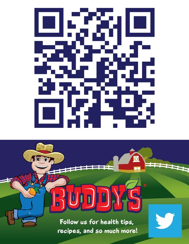 Download a free QR reader on your smart phone to scan the code and follow Buddy's Farm Fresh Fruit on Twitter or visit: https://twitter.com/BuddysFarmFresh