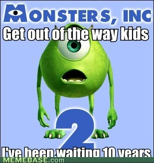 Cant Wait, Monstersinc, Monsters Inc, Funny, Kids Movie, 10 Years, Pixar Movie, Monsters Universe, True Stories