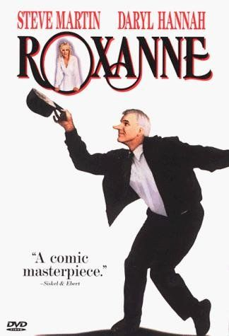 Roxanne (1987) Poster - a brilliant piece of work with Steve Martin!