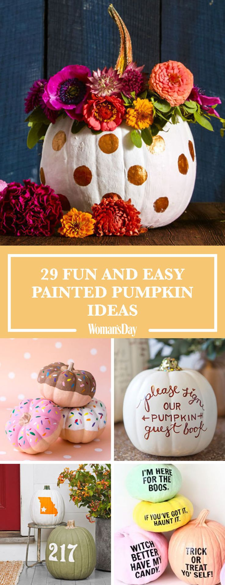 Save these painted pumpkin ideas for later by pinning this image and follow Woman's Day on Pinterest for more. (Halloween Pumpkins)