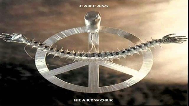 Heartworkeds forreds 1993.. extremellieds causeds musical inventivenesseds. (Carcass)
