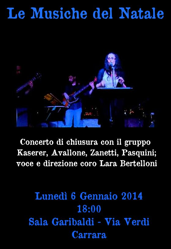 Le Musiche del Natale Carrara Lunedì 6 Gennaio 2014
