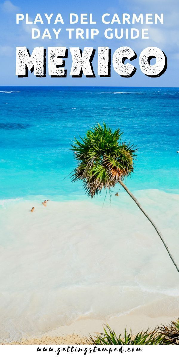 Best Day Trips From Playa Del Carmen Mexico Xpu Ha Beach Prices Are Much More Reasonable Than Mamamitas Learn About Day Trips Playa Del Carmen Mexico Travel