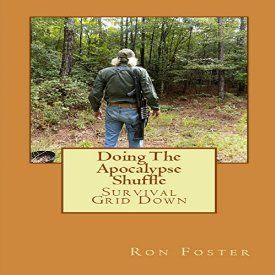 """Another must-listen from my #AudibleApp: """"Doing the Apocalypse Shuffle: Old Preppers Die Hard, Book 2"""" by Ron Foster, narrated by Marcus Hyde."""