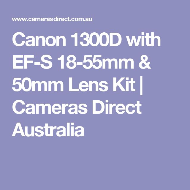 Canon 1300D with EF-S 18-55mm & 50mm Lens Kit | Cameras Direct Australia