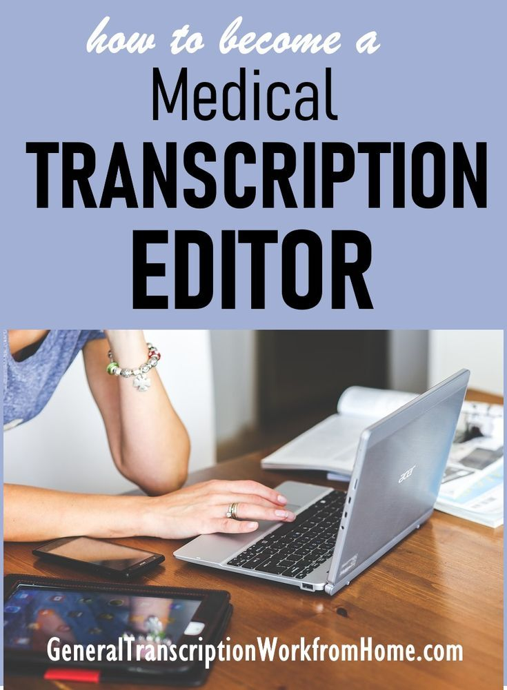 How To Become A Medical Transcription Editor Work From Home Jobs Online Jobs Side Hustles Medical Transcription Medical Transcription Jobs Medical Transcriptionist
